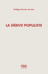 La dérive populiste