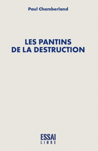 Les pantins de la destruction
