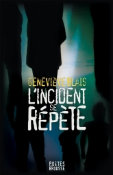 L'incident se répète