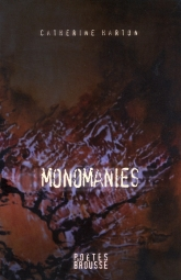 Monomanies