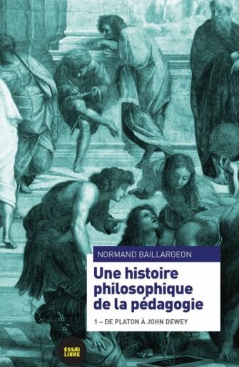 Une histoire philosophique de la pédagogie
