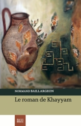 Le roman de Khayyam