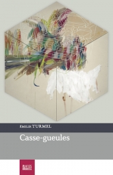 Casse-gueules