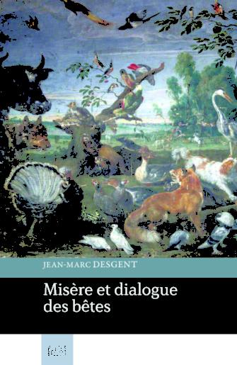 Misère et dialogue des bêtes